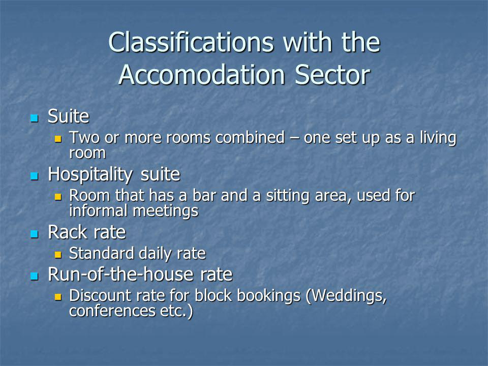 Classifications with the Accomodation Sector