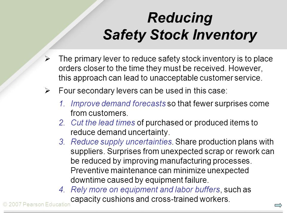Reducing Safety Stock Inventory