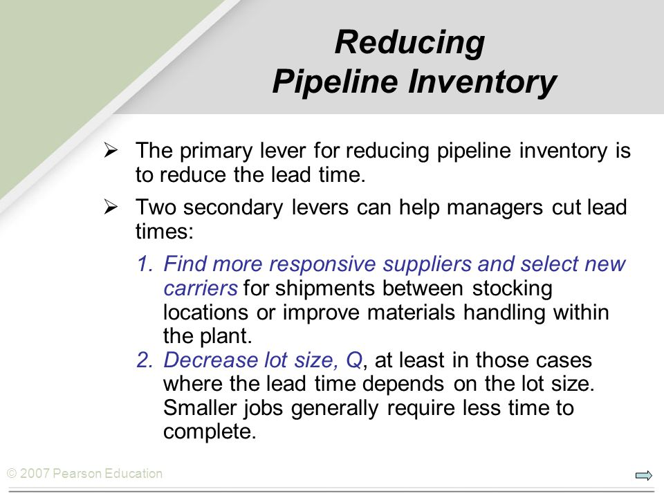 Reducing Pipeline Inventory