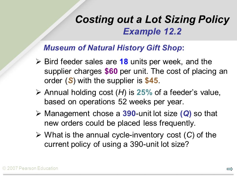 Costing out a Lot Sizing Policy Example 12.2