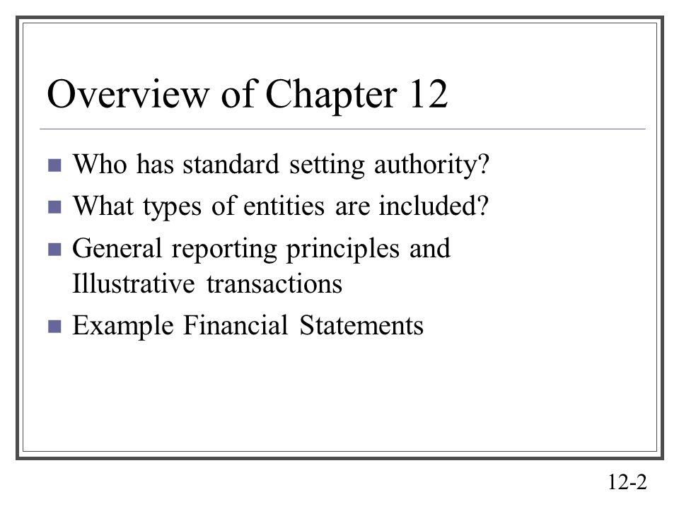 Overview of Chapter 12 Who has standard setting authority