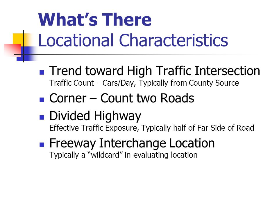 What's There Locational Characteristics