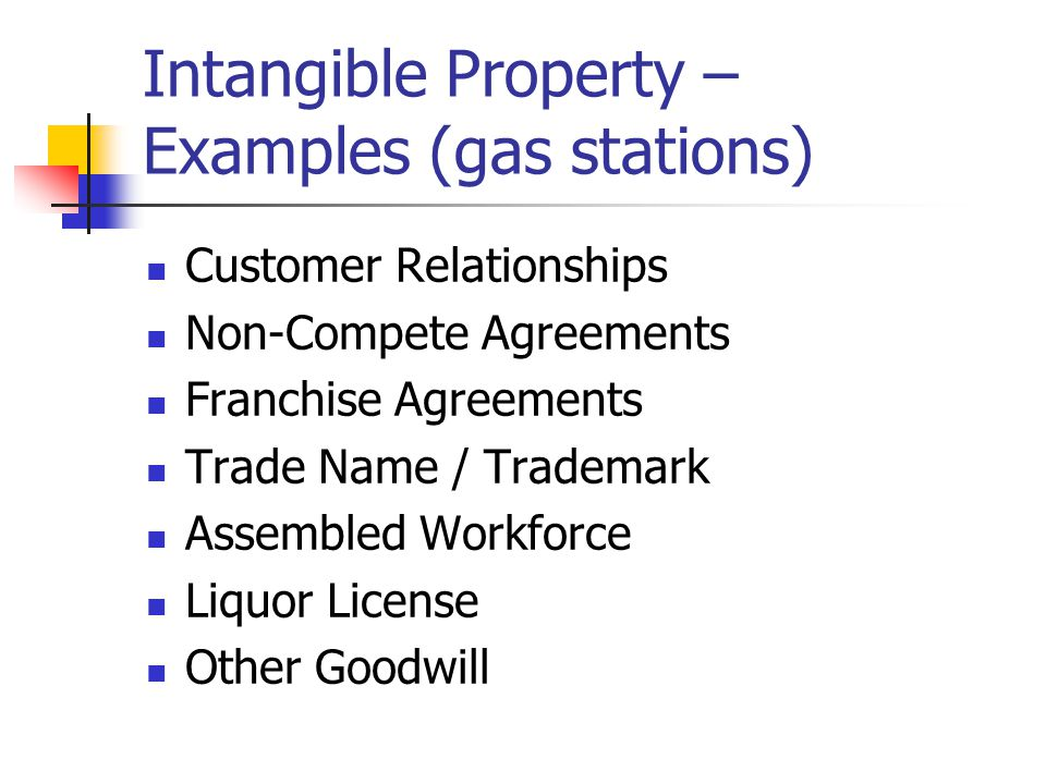 Intangible Property – Examples (gas stations)