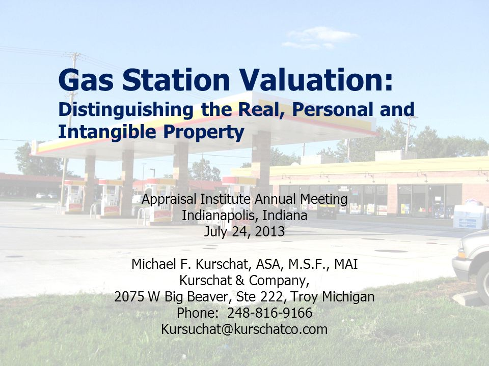 Gas Station Valuation: Distinguishing the Real, Personal and Intangible Property