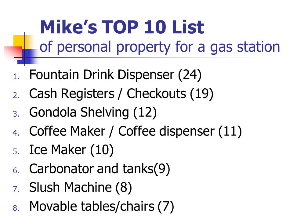 Mike's TOP 10 List of personal property for a gas station