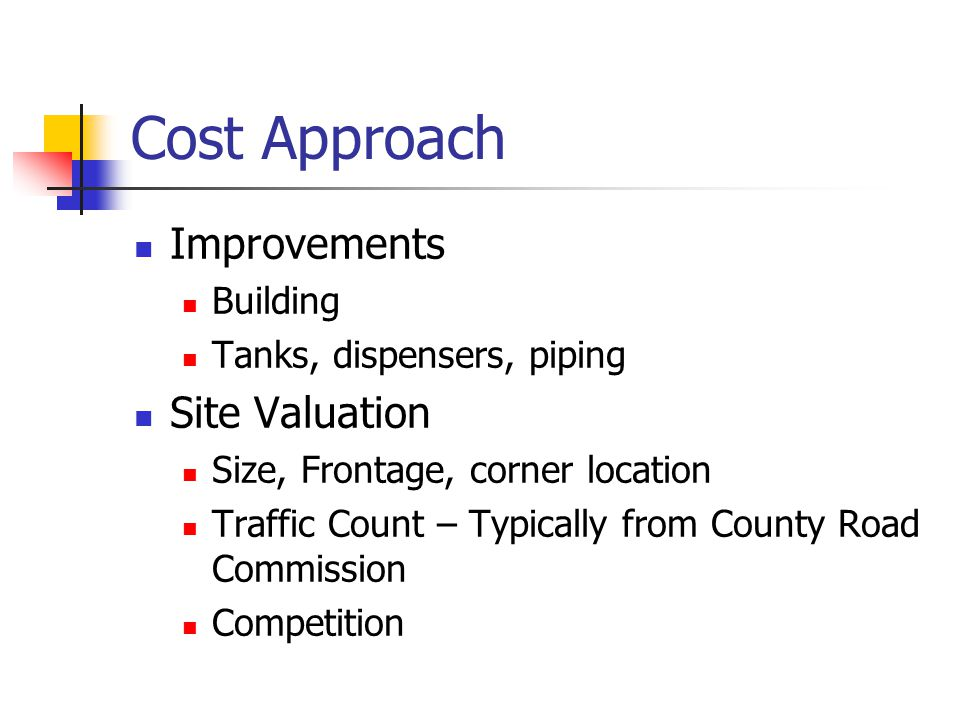 Cost Approach Improvements Site Valuation Building