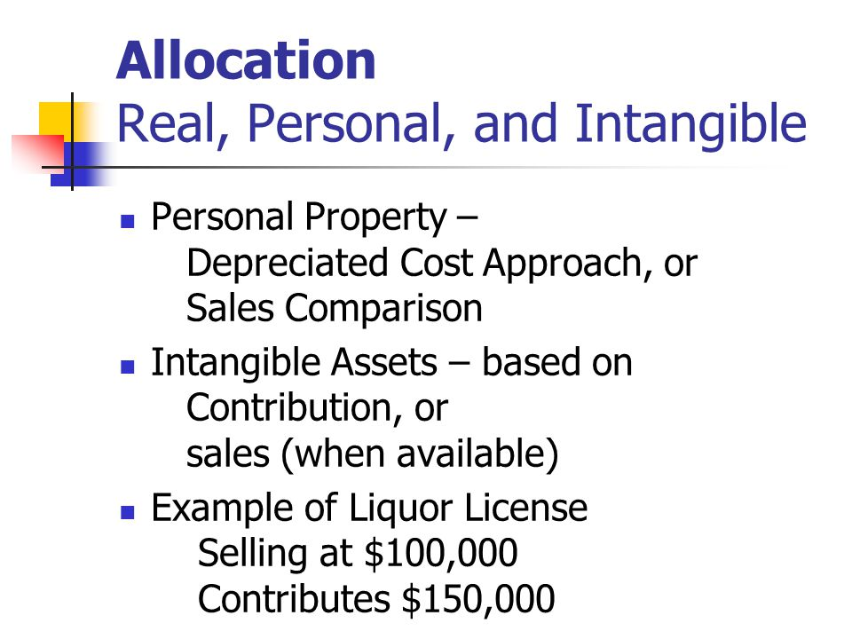 Allocation Real, Personal, and Intangible