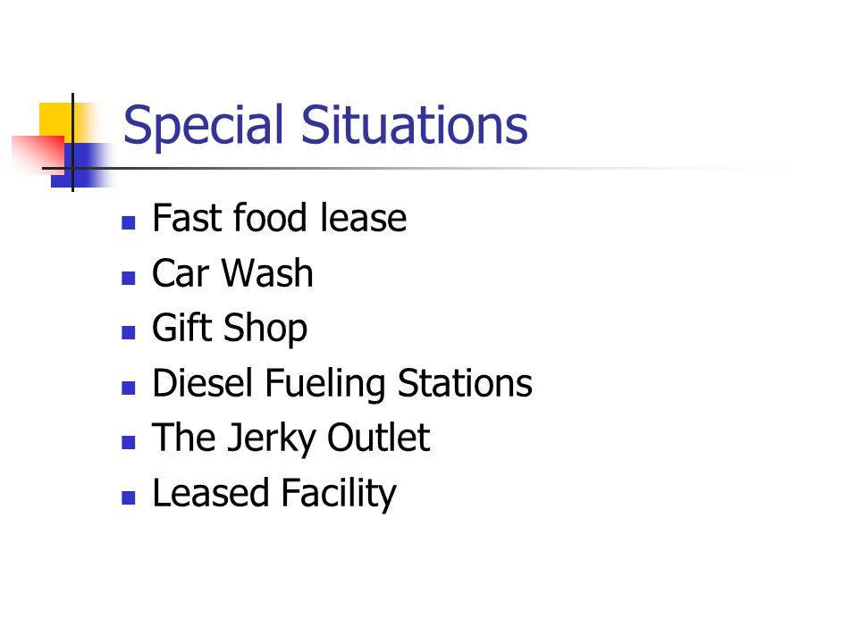 Special Situations Fast food lease Car Wash Gift Shop