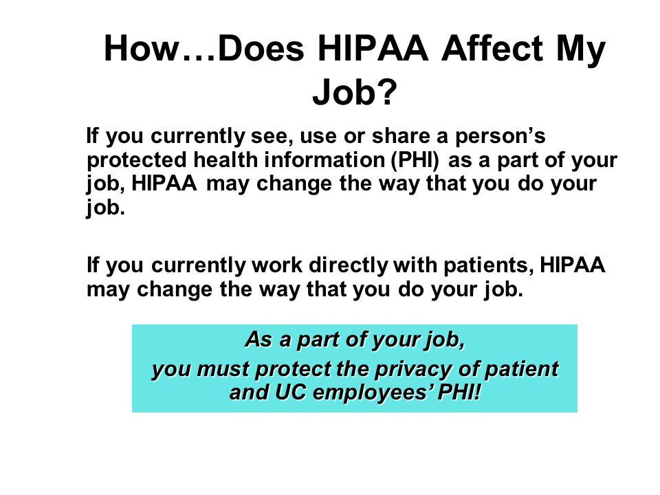 How…Does HIPAA Affect My Job