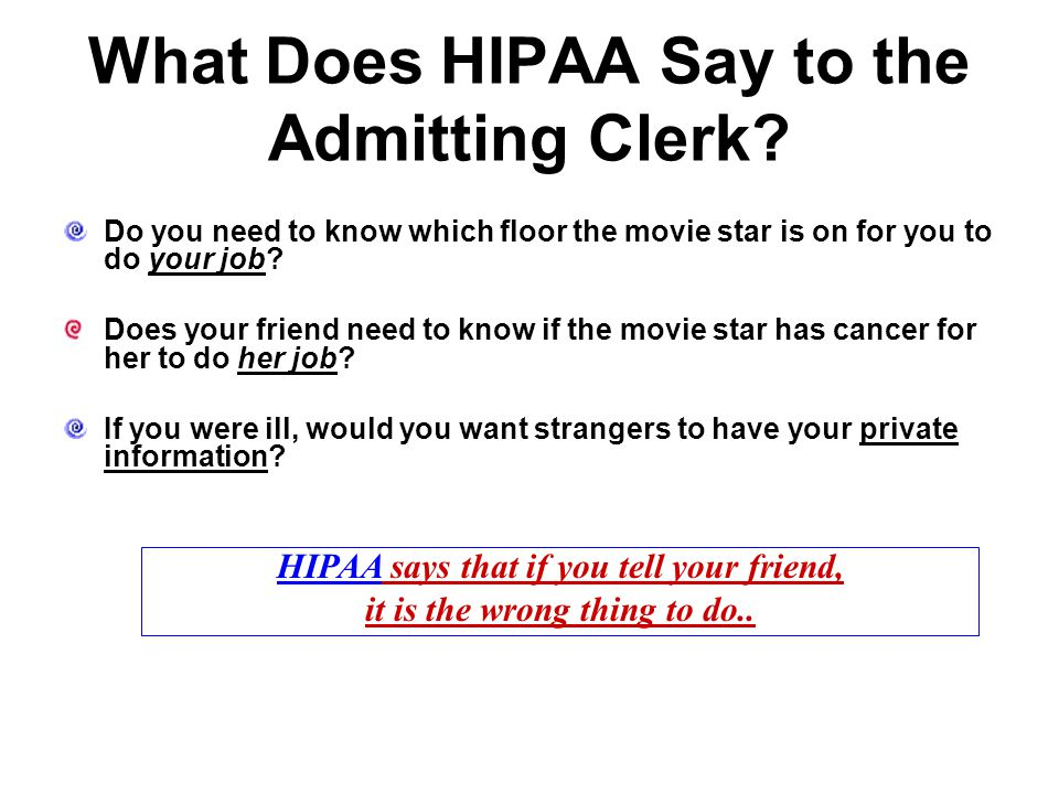 What Does HIPAA Say to the Admitting Clerk