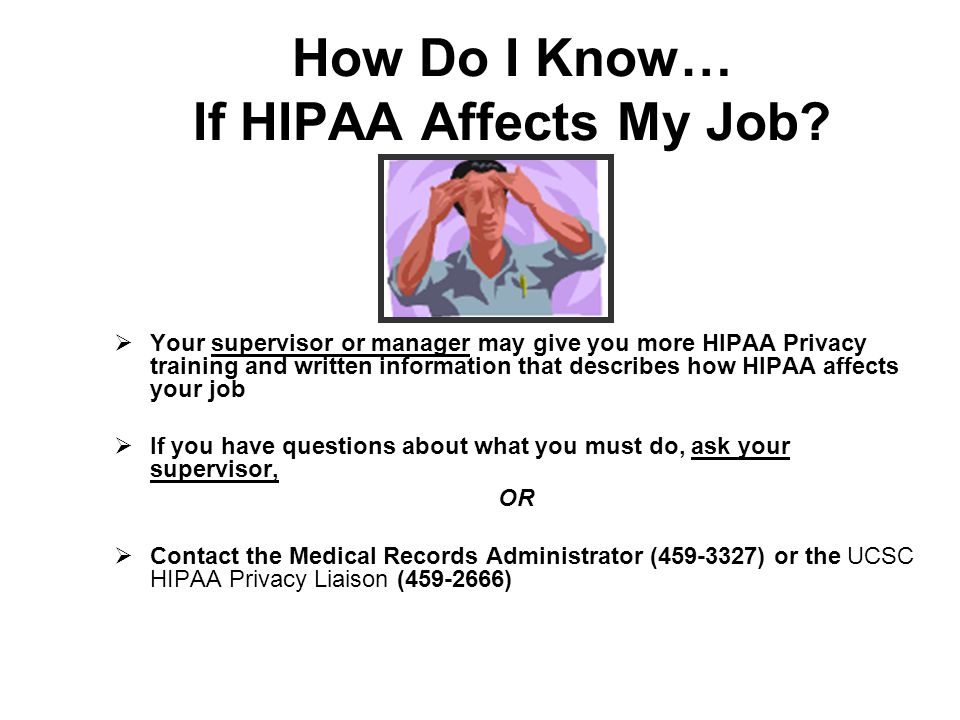 How Do I Know… If HIPAA Affects My Job