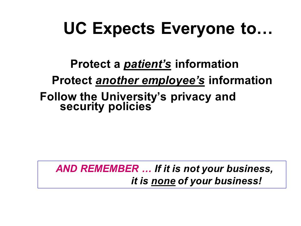 UC Expects Everyone to…