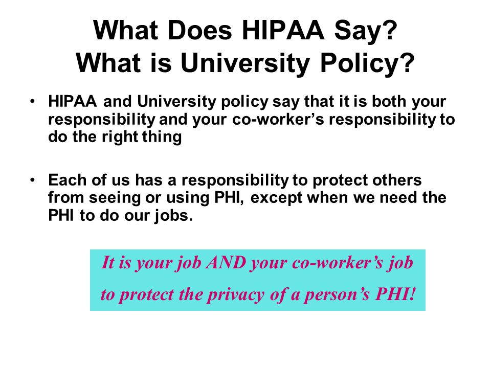 What Does HIPAA Say What is University Policy