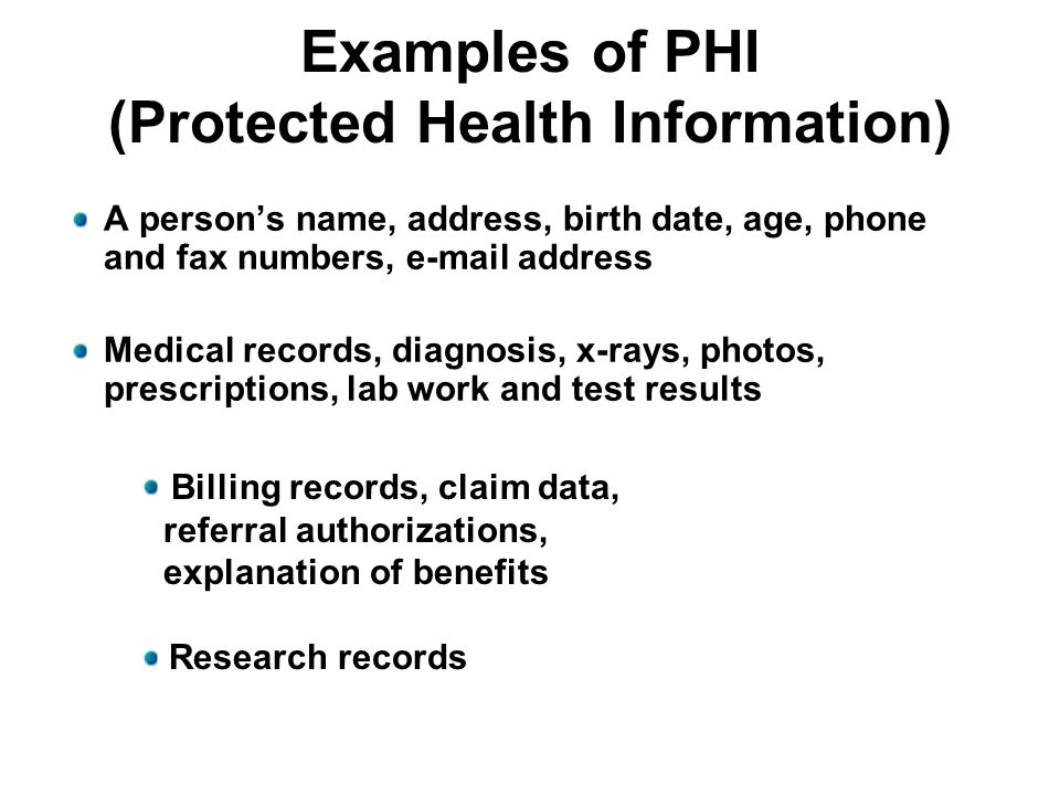 Examples of PHI (Protected Health Information)
