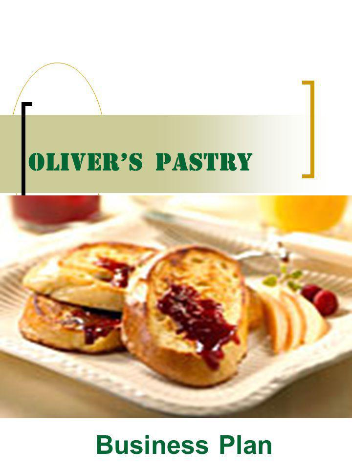 OLIVER'S PASTRY Business Plan