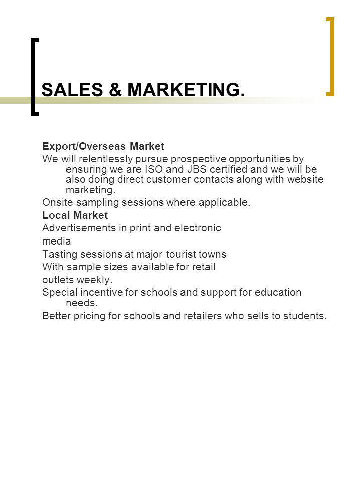 SALES & MARKETING. Export/Overseas Market