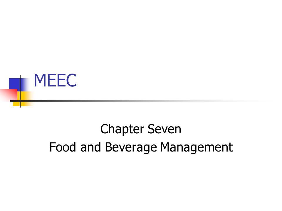 Chapter Seven Food and Beverage Management