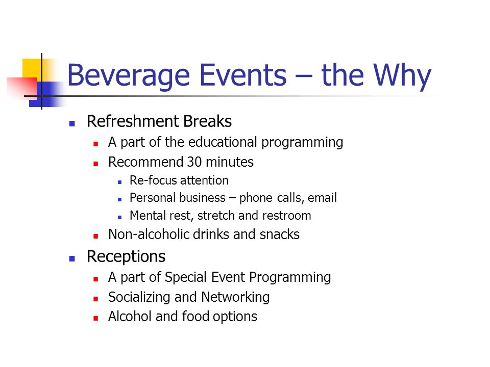 Beverage Events – the Why