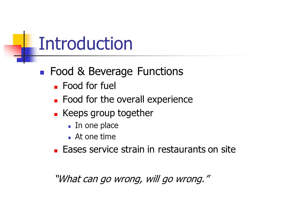 Introduction Food & Beverage Functions Food for fuel