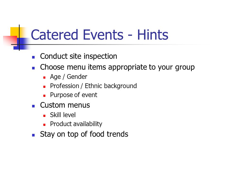 Catered Events - Hints Conduct site inspection