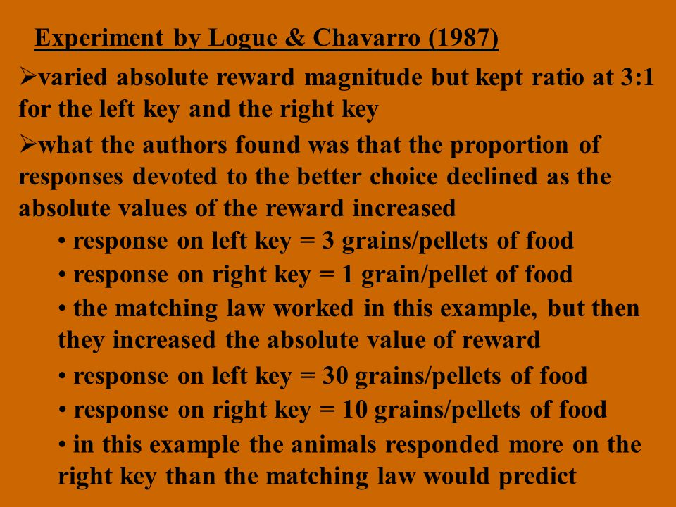 Experiment by Logue & Chavarro (1987)