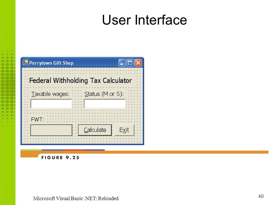User Interface Microsoft Visual Basic .NET: Reloaded