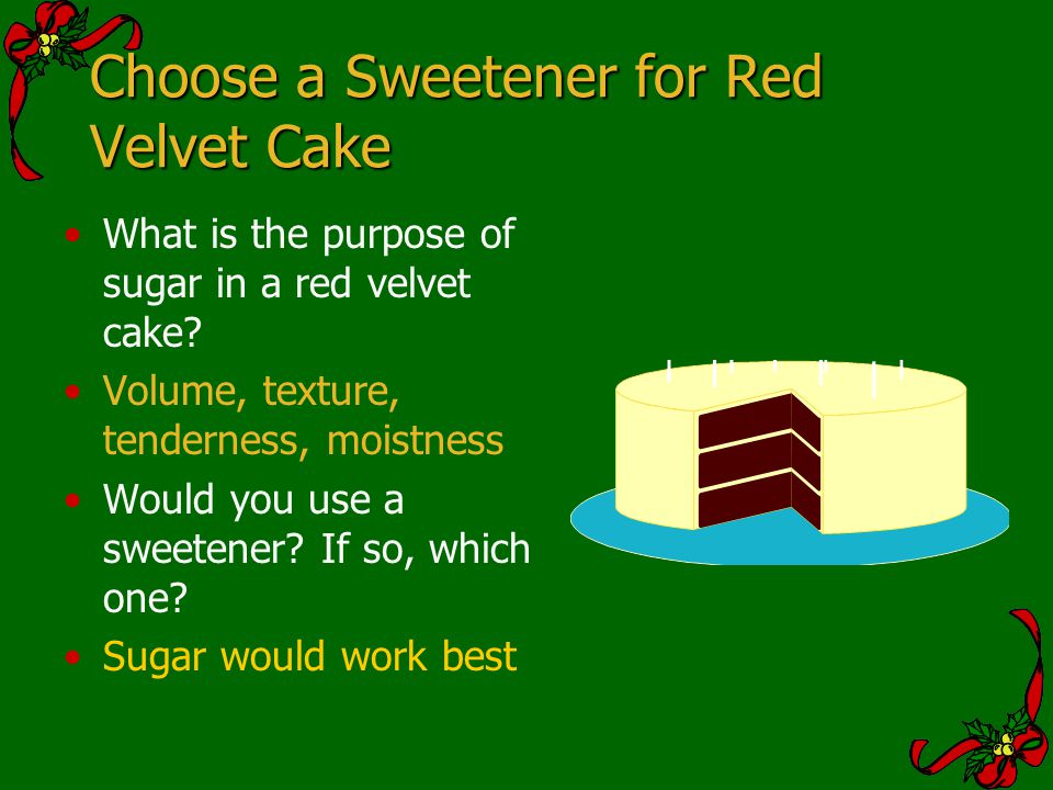 Choose a Sweetener for Red Velvet Cake