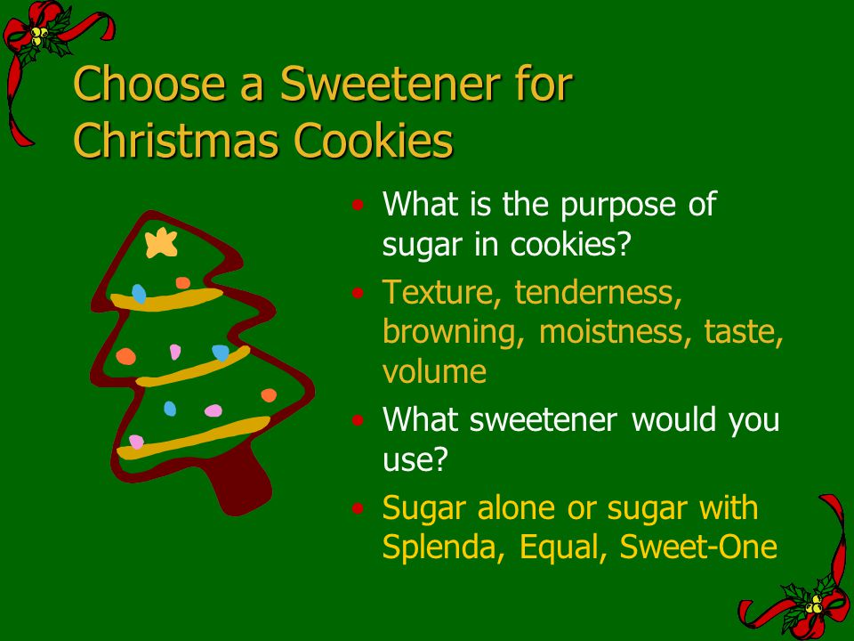 Choose a Sweetener for Christmas Cookies
