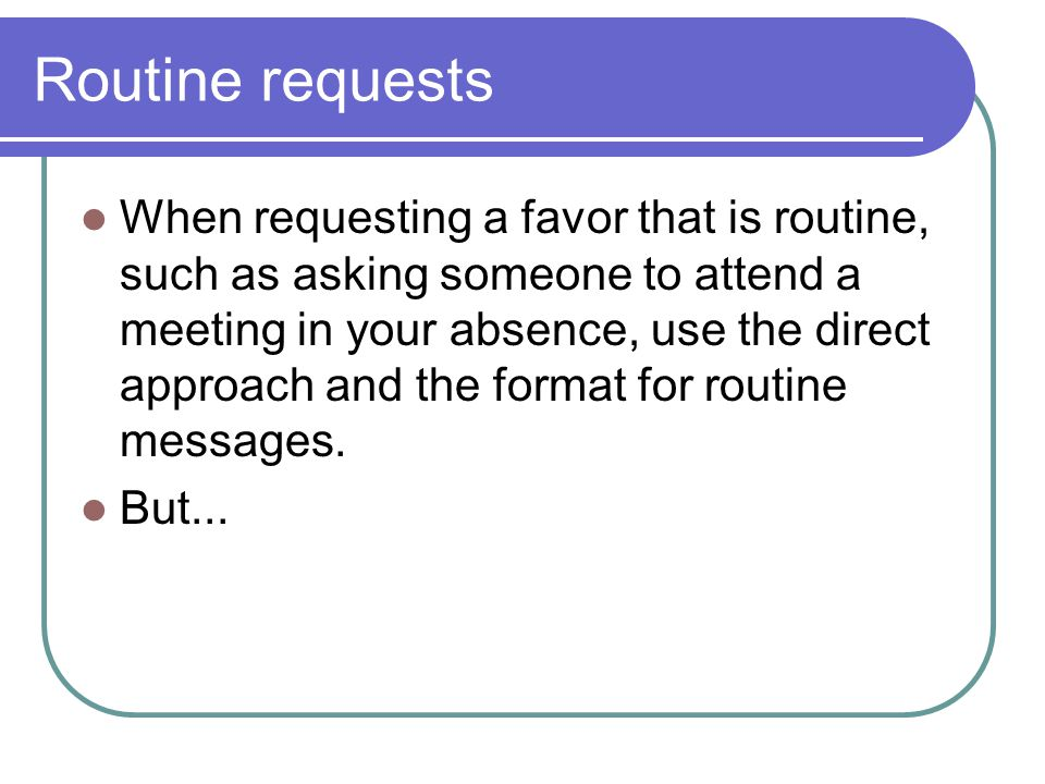 Routine requests