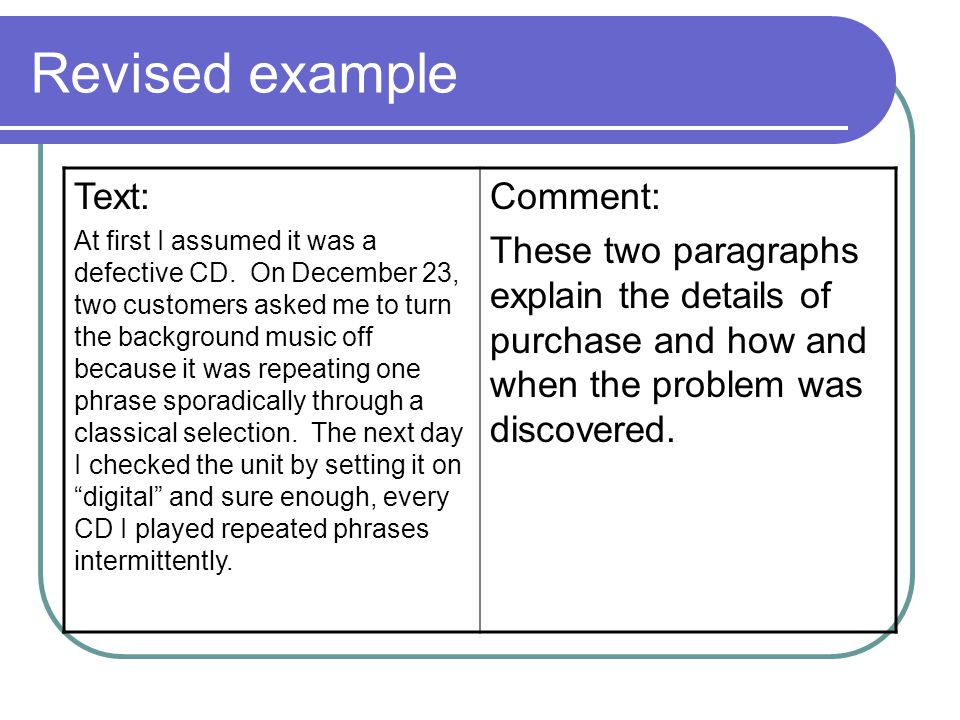 Revised example Text: Comment: