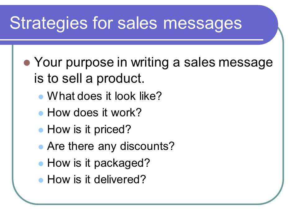 Strategies for sales messages