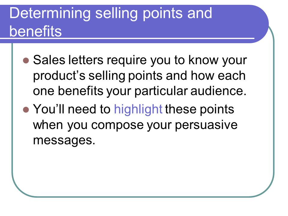 Determining selling points and benefits