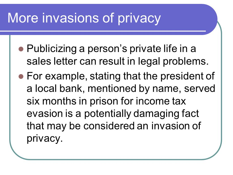 More invasions of privacy