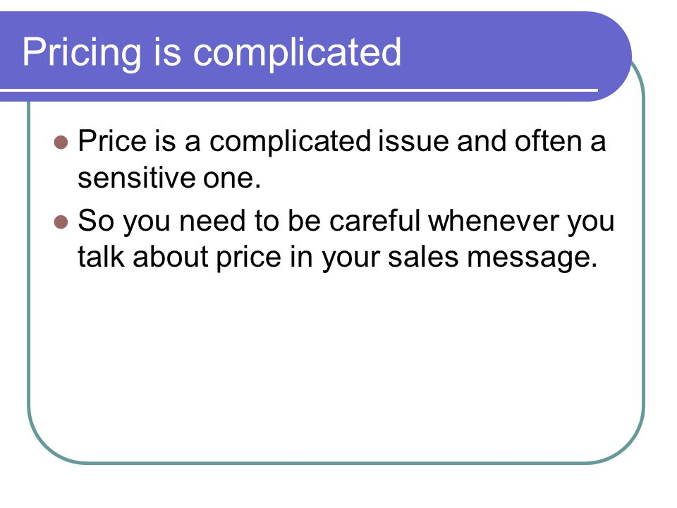 Pricing is complicated