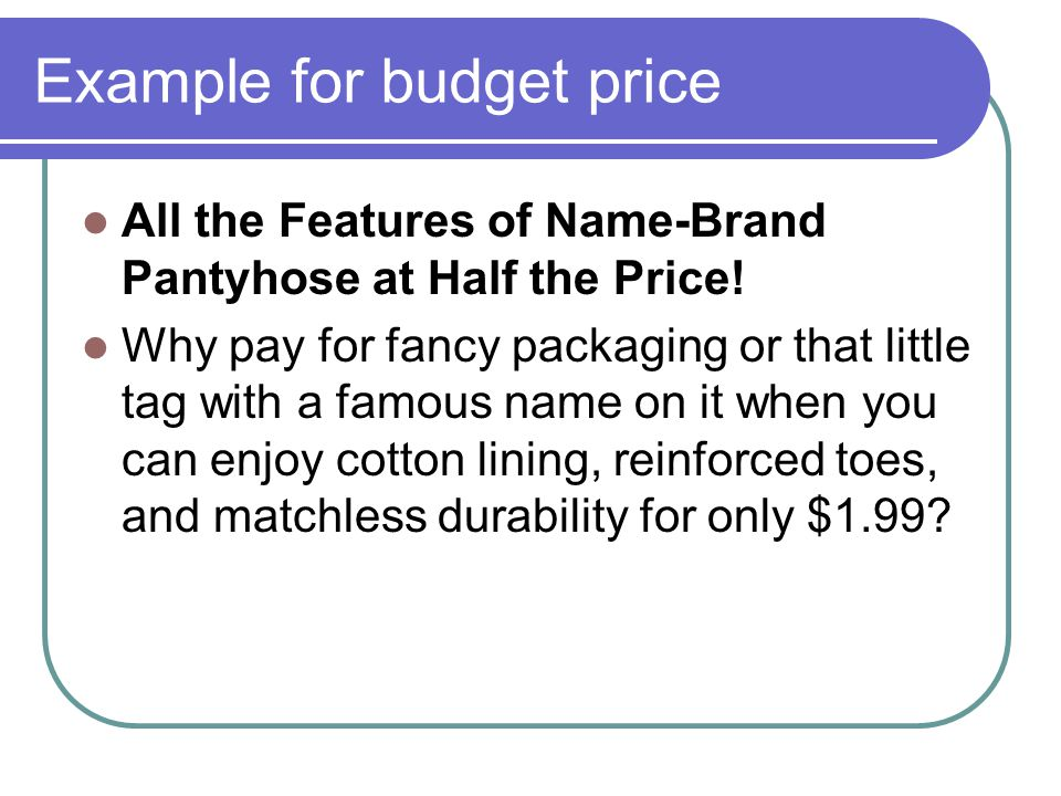 Example for budget price