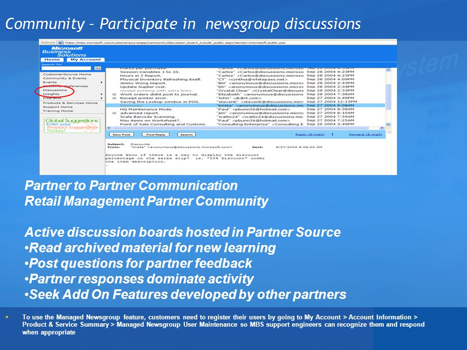Community – Participate in newsgroup discussions