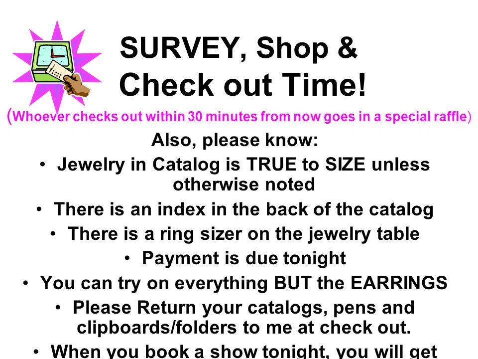 SURVEY, Shop & Check out Time