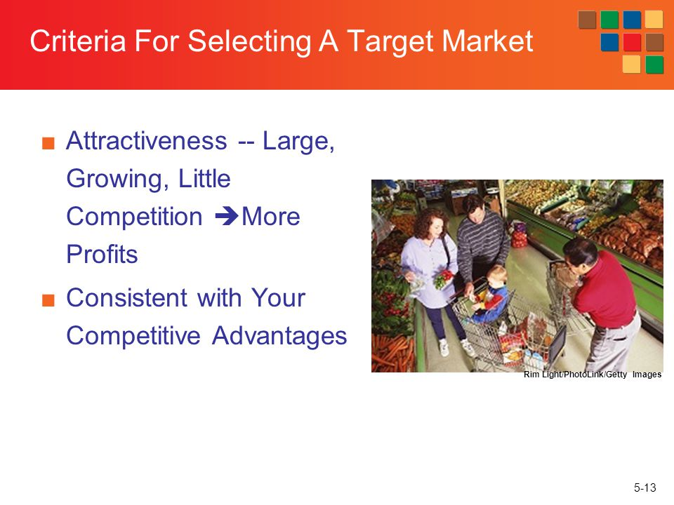 Criteria For Selecting A Target Market