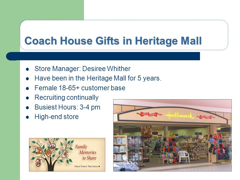 Coach House Gifts in Heritage Mall