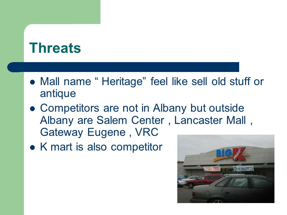 Threats Mall name Heritage feel like sell old stuff or antique
