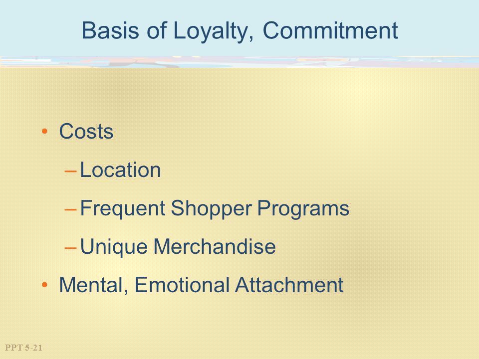 Basis of Loyalty, Commitment