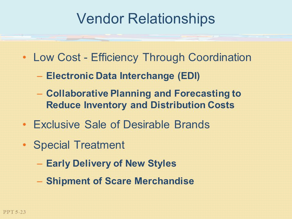 Vendor Relationships Low Cost - Efficiency Through Coordination
