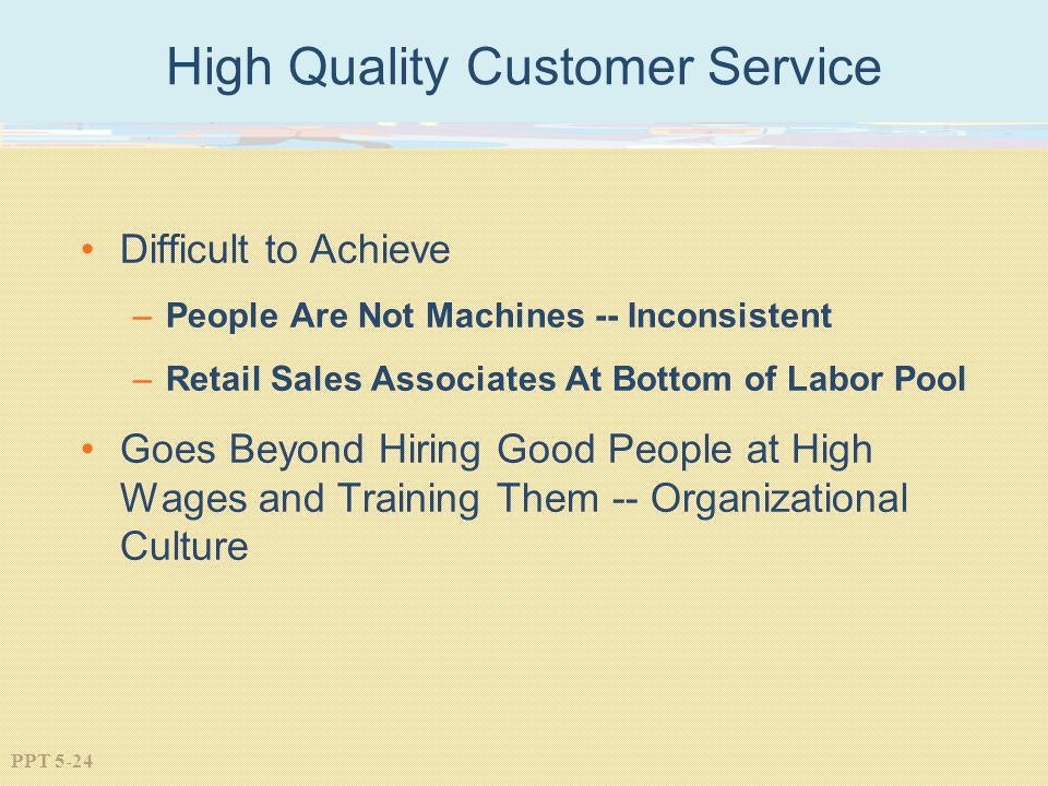 High Quality Customer Service