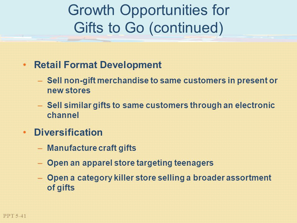 Growth Opportunities for Gifts to Go (continued)