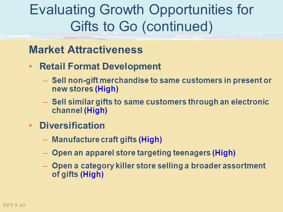 Evaluating Growth Opportunities for Gifts to Go (continued)