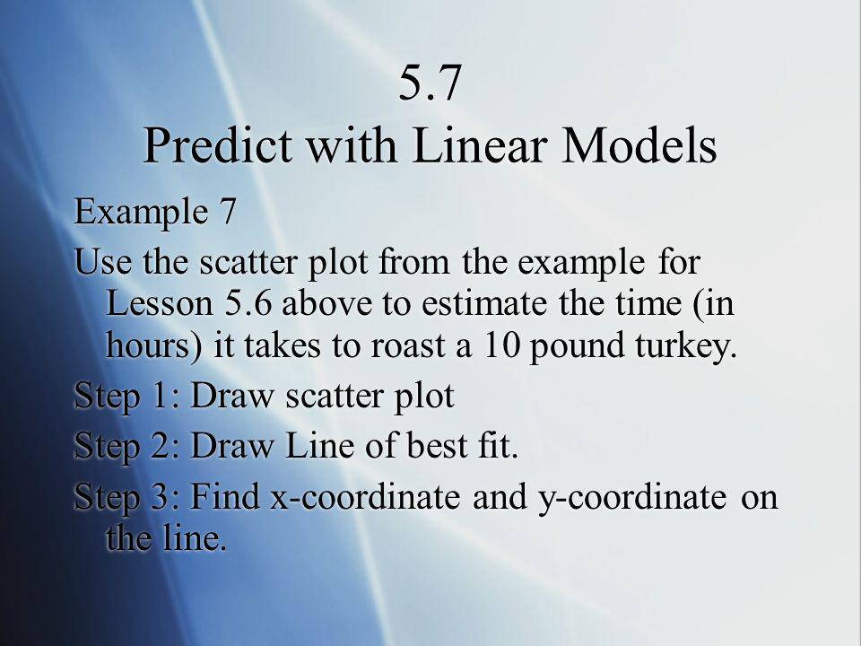 5.7 Predict with Linear Models