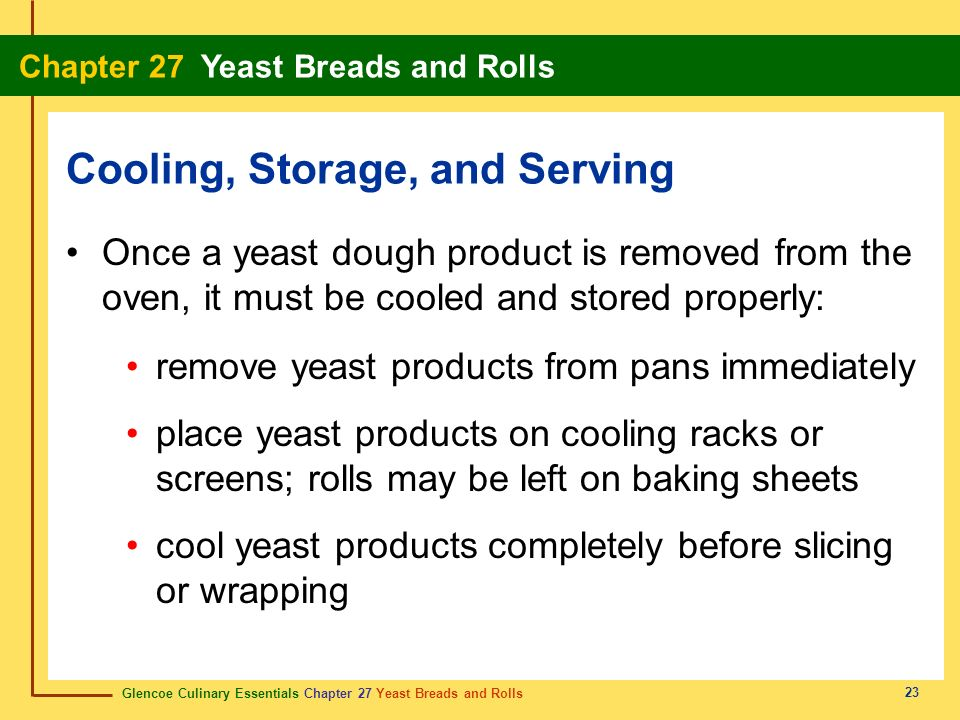 Cooling, Storage, and Serving