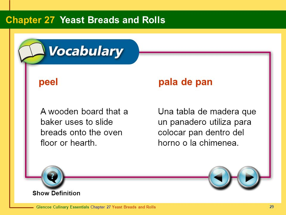 peel pala de pan A wooden board that a baker uses to slide breads onto the oven floor or hearth.
