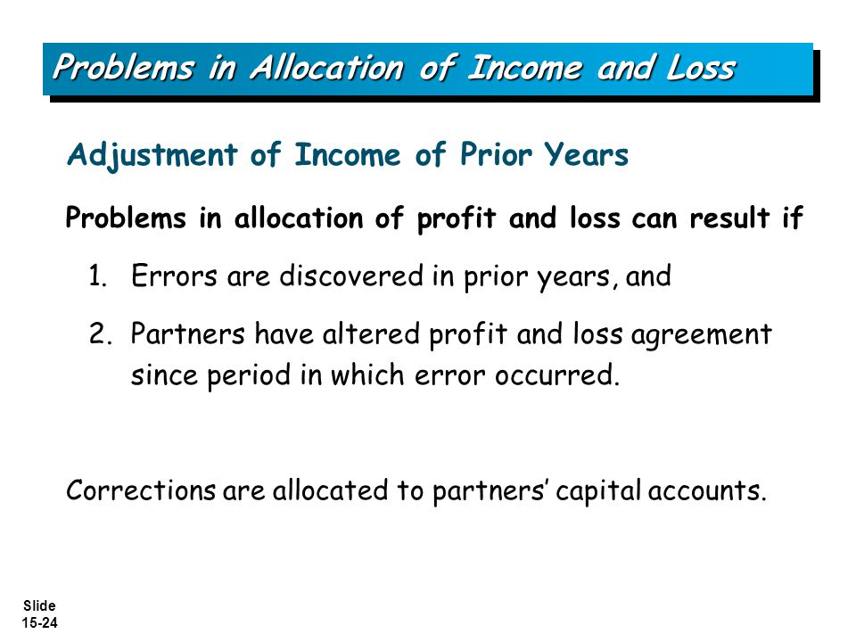 Problems in Allocation of Income and Loss