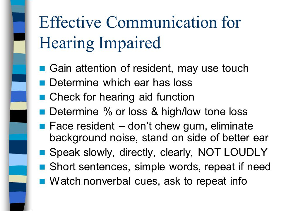 Effective Communication for Hearing Impaired